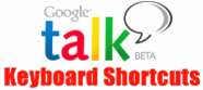 google talk keyboard shortcuts