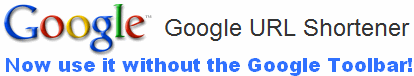 Google URL Shortener - goo.gl - use without Google Toolbar