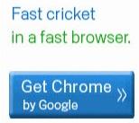 Chrome Cricket Campaign