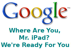 Google Ready For Apple iPad