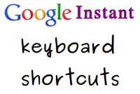Google Instant Keyboard Shortcuts