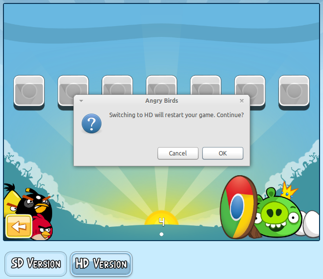 Switching between HD and SD versions of Angry Birds for Chrome