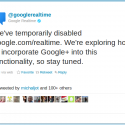 Google has disabled realtime search